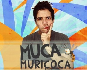 Videos_youtube_e_fotos _Muca_Muricoca_topo