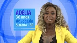 Quem sao os Participantes do BBB 16 - Adelia
