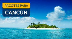 encontrar pacotes de viagem para cancun
